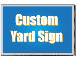 "Custom Design - yard signs: 6""x18"" yard sign - StickerShark"