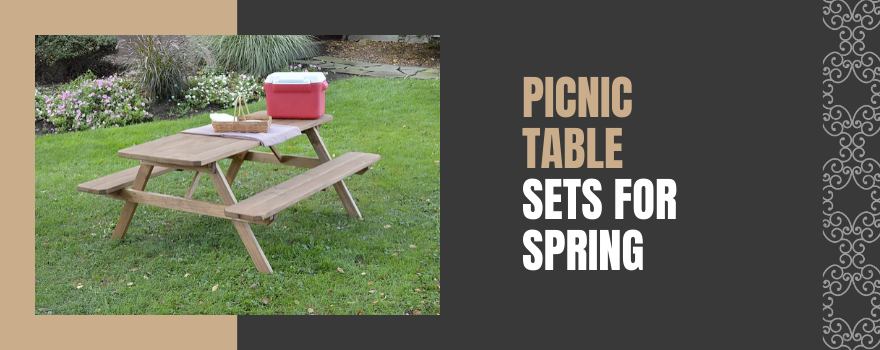 Picnic Table Sets For Spring