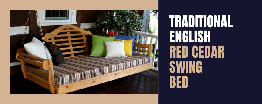 Traditional English Red Cedar Swing Bed
