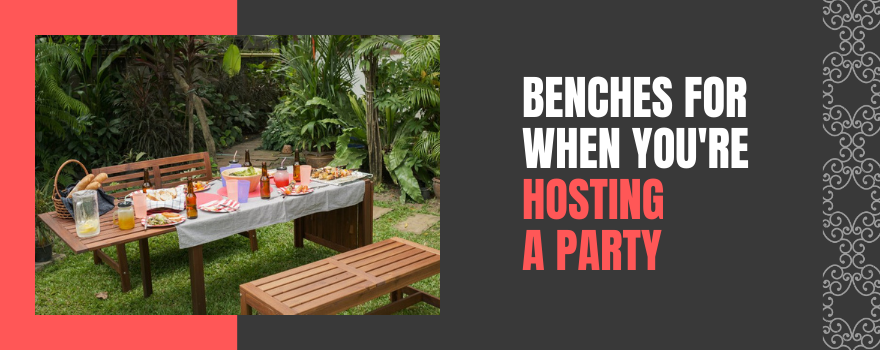 Benches For When You're Hosting A Party