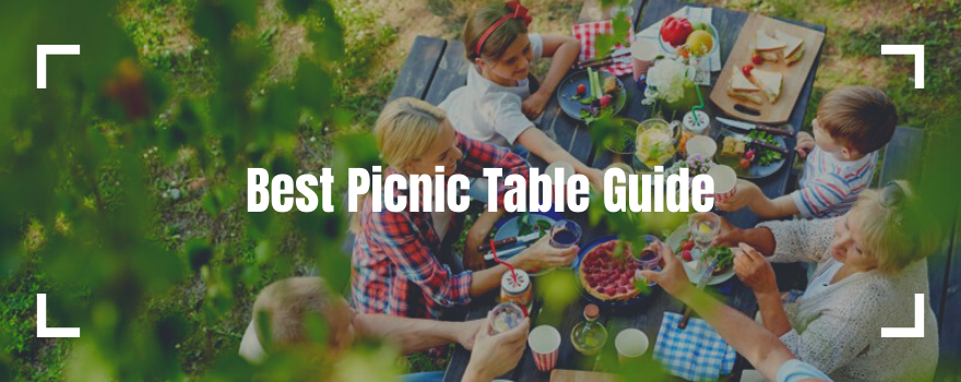Best Picnic Table Guide: Bring the Fun, Food & Games Outdoors