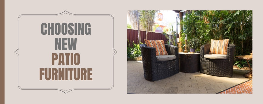Choosing New Patio Furniture