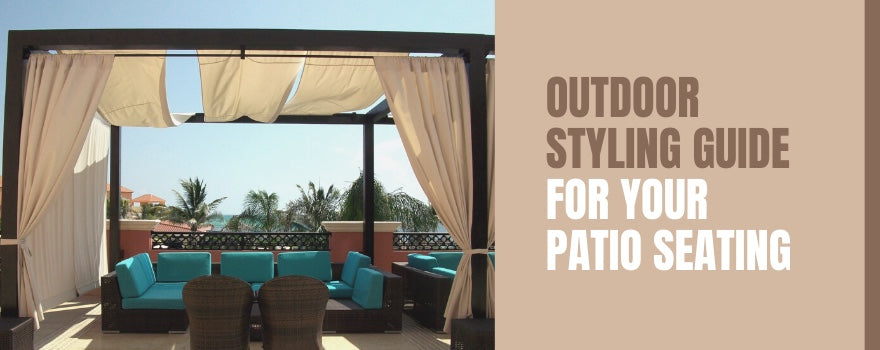 Outdoor Styling Guide For Your Patio Seating