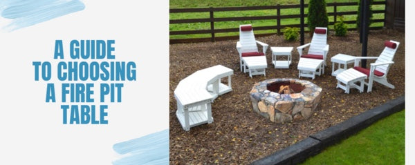 A Guide to Choosing A Fire Pit Table