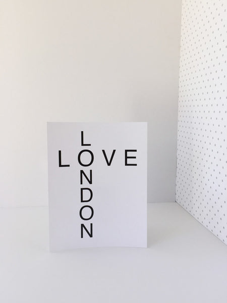 """Love London"" Black and White Typography Print"