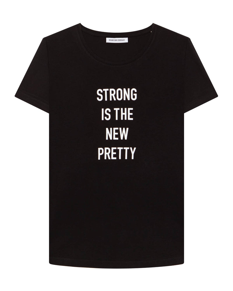 STRONG IS THE NEW PRETTY