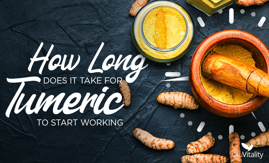 How Long Does It Take for Turmeric to Work