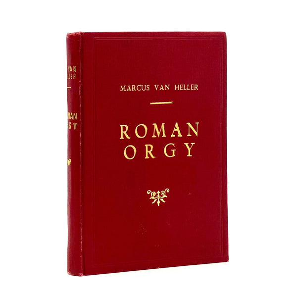 Roman Orgy, Marcus Van Heller. Scarce Olympia Press Hardcover Edition.