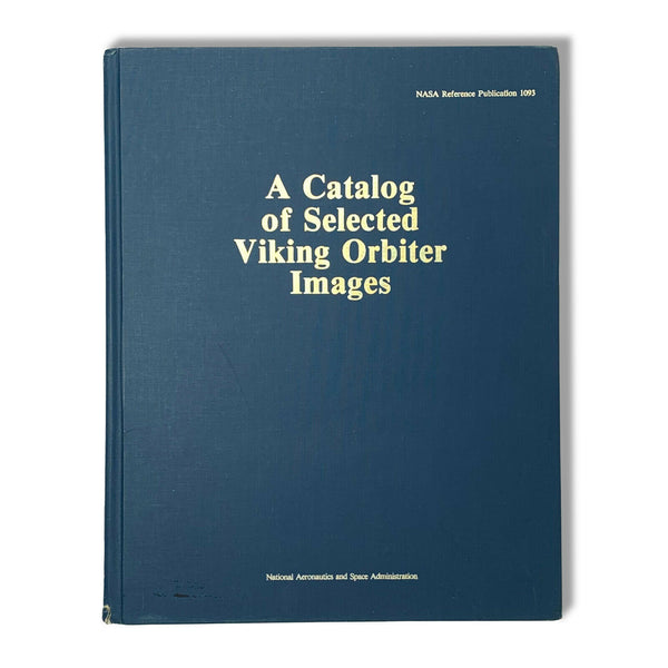 A Catalog of Selected Viking Orbiter Images First Edition Signed by Ray Bradbury