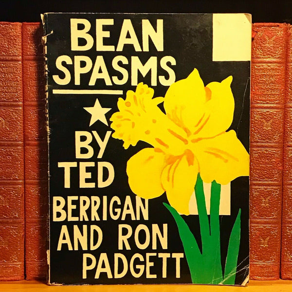 Bean Spasms, Ted Berrigan & Ron Padgett. First Edition, 1st Printing.