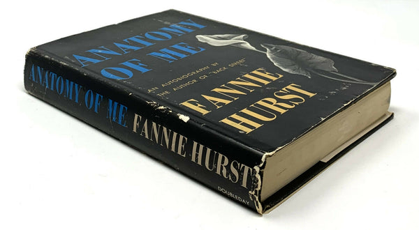 Anatomy of Me, Fannie Hurst. First Edition, 1st Printing, Signed to NYC Mayor