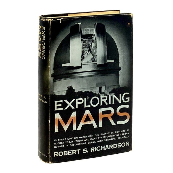 Exploring Mars, Robert S. Richardson. First Edition, Second Printing.