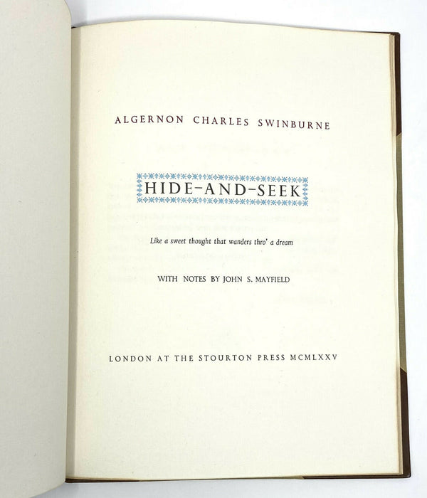 Hide and Seek, Algernon Swinburne. Limited First Edition, 1st. 201/250 Copies