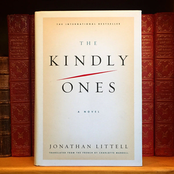 The Kindly Ones, Jonathan Littell. First US Edition, 1st Printing.