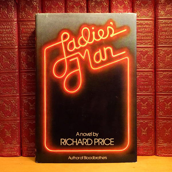 Ladies' Man, Richard Price. SIGNED First Edition, 1st Printing.