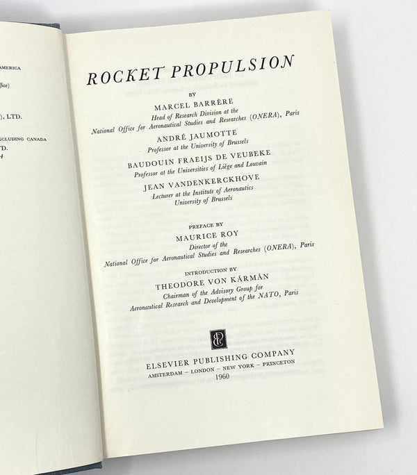 Rocket Propulsion, Marcel Barrere, André Jaumotte, Baudouin Fraeijs de Veubeke and Jean Vandenkerckhove. First Edition in English.