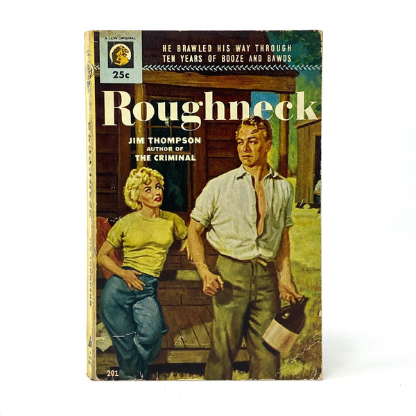 Roughneck, Jim Thompson. First Edition, First Printing.