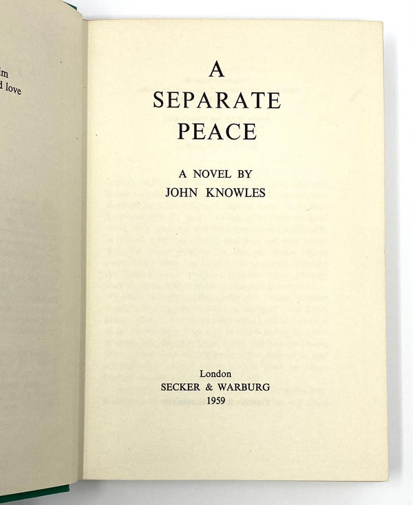 A Separate Peace, John Knowles. First UK Edition, First Printing.