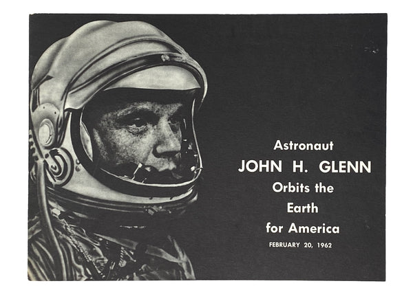 John H. Glenn Orbits The Earth For America, February 20, 1962. Signed by John Glenn.