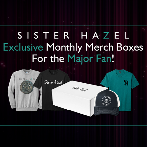 Sister Hazel Monthly Subscription Box