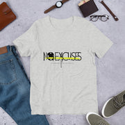 No Excuses, Stronger than Yesterday T-Shirt