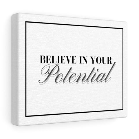 Your Potential - Canvas Gallery Wraps