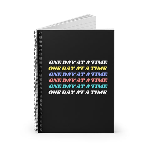 One Day At A Time - Spiral Notebook