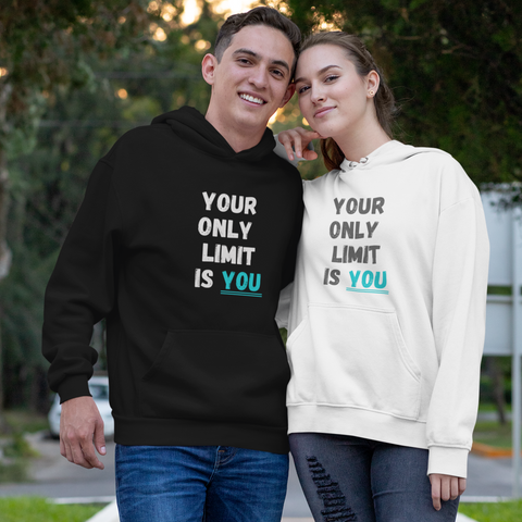 Your Only Limit - Unisex Hoodie