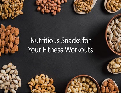 Nutritious Snacks for Your Fitness Workouts
