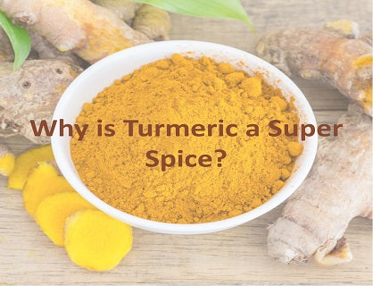 Why is Turmeric a Super Spice?