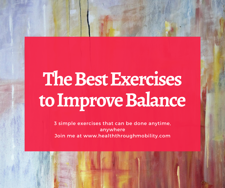 The Best Exercises to Improve Balance and Prevent Falls