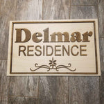 Delmar Residence Sign (Name can be changed) - Above View