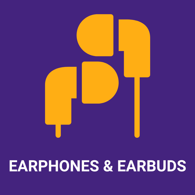 Earphones and Earbuds