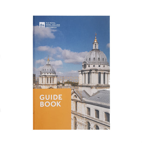 The Old Royal Naval College Guidebook