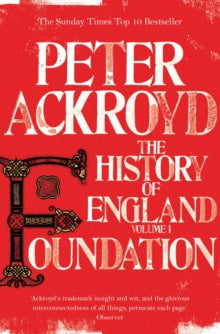 Foundation : The History of England Volume I