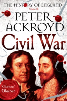 Civil War : The History of England Volume III