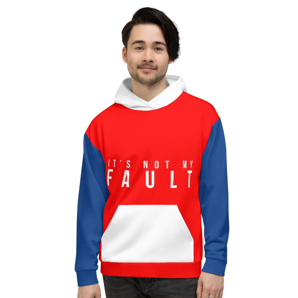 Unisex Hoodie it's Not My Fault Blue Red White