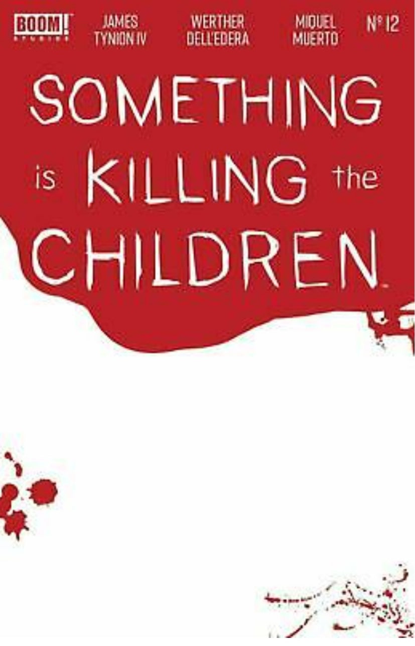 🔥🔥  Something Is Killing The Children #12 Cover B Variant Bloody Blank Cover By BOOM