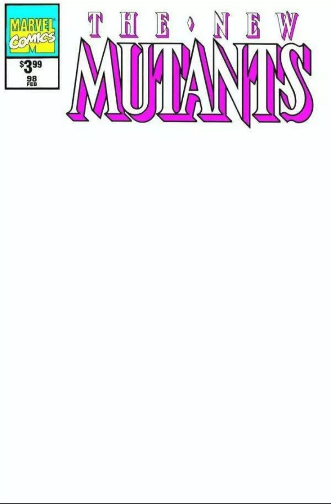 The New Mutants #98 Facsimile Blank Variant