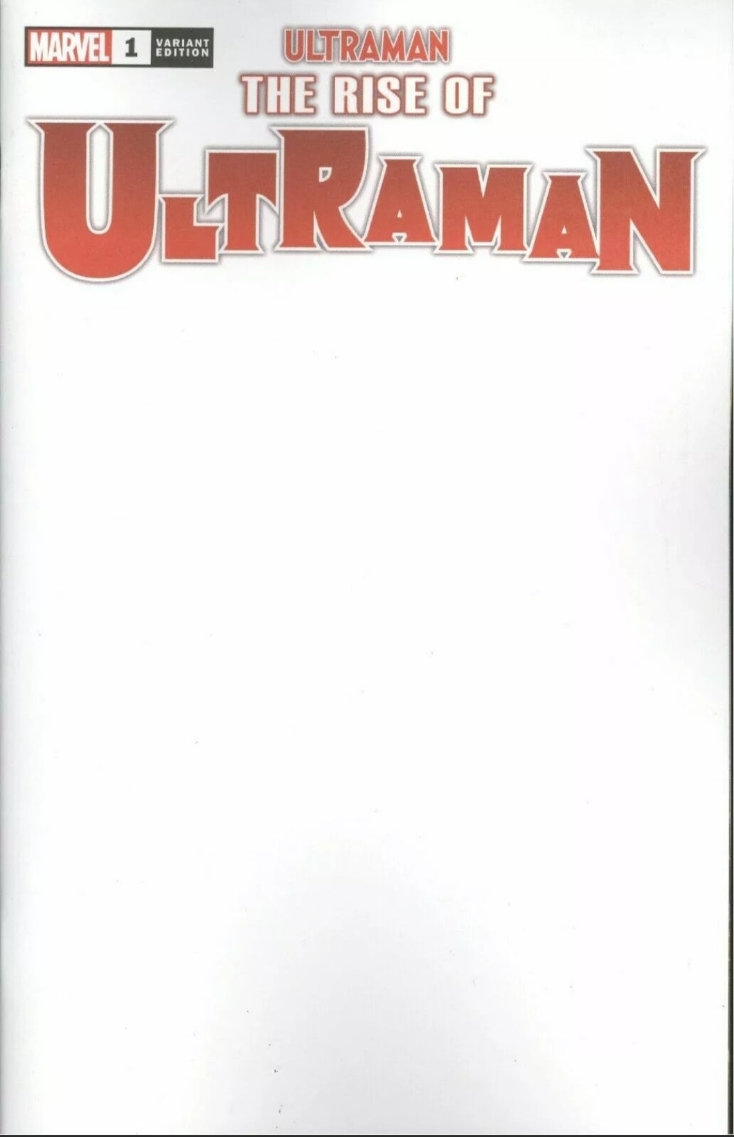 Rise Of Ultraman #1 Blank Variant