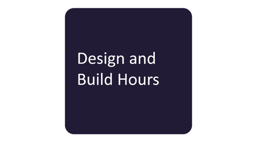 Design and Build Hours