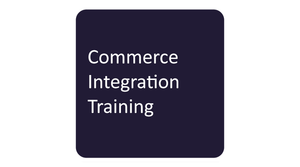 Commerce Integration Training