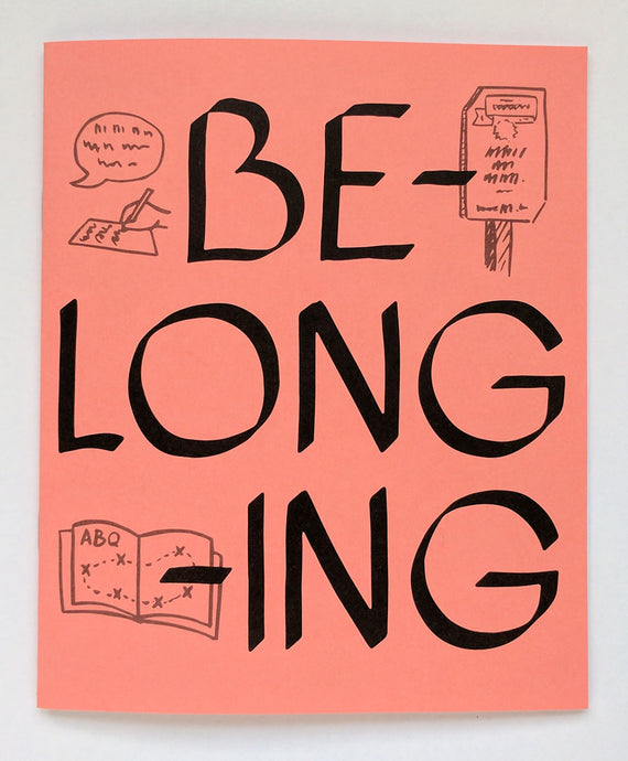 Cover of the zine in salmon pink, belonging spelling out in calligraphy, with three illustrations of writing, signs, and zine.