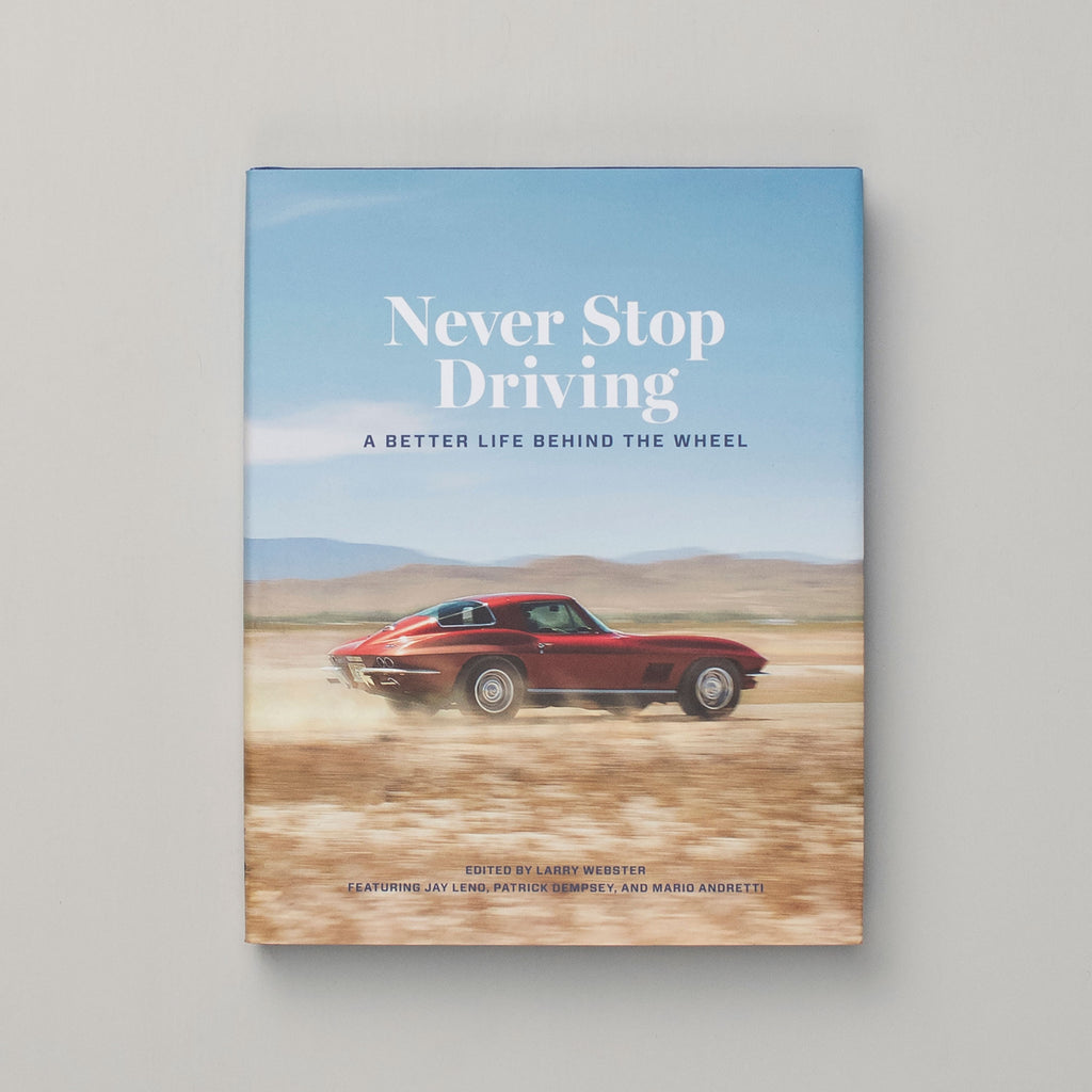 Never Stop Driving Book