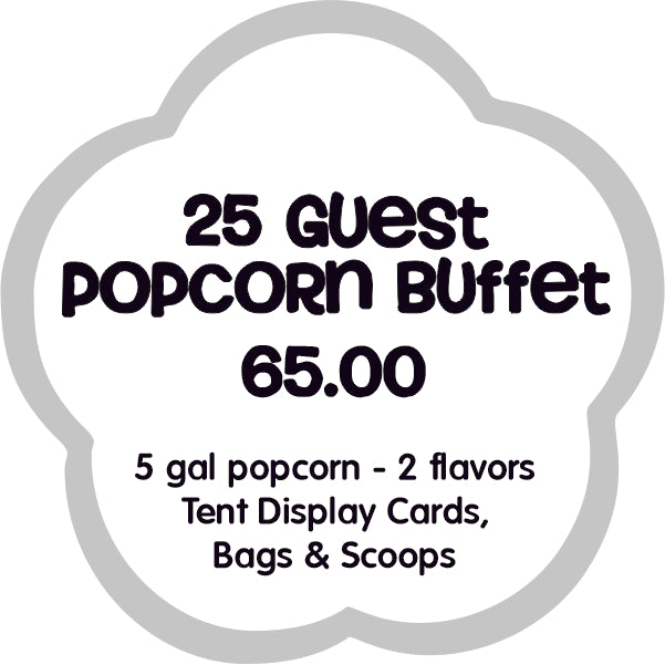 25 Guest Popcorn Buffet Bar