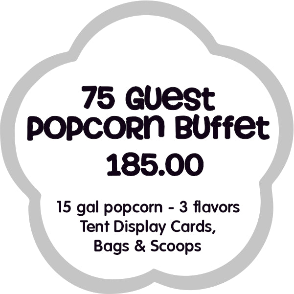 75 guest popcorn buffet bar