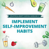 Implement a Serf-improvement habits