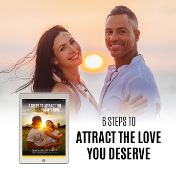 FREE E-BOOK : 6 STEPS TO ATTRACT THE LOVE YOU DESERVE
