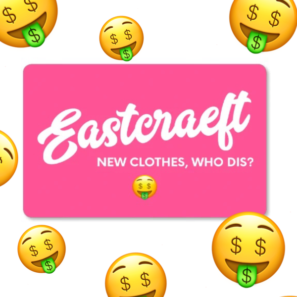 Eastcraeft Gift Card