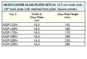 Vertical Multi-Caster Glass Plate Sets for use with 16.5cm wide units